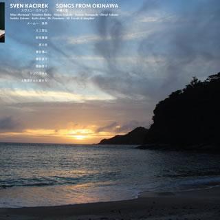 Sven Kacirek「Songs From Okinawa」