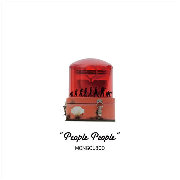 MONGOL800「People People」