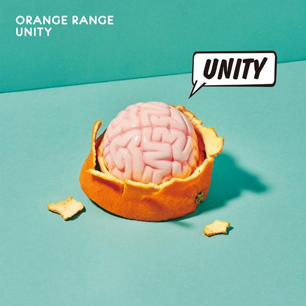 ORANGE RANGE「UNITY」